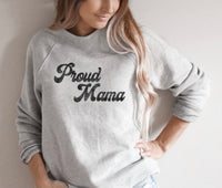 Proud Mama Heather Grey Pullover