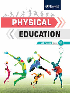 Physical Education Lab Manual 11