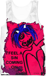 Tank Top/ I Feel A Sin Coming On
