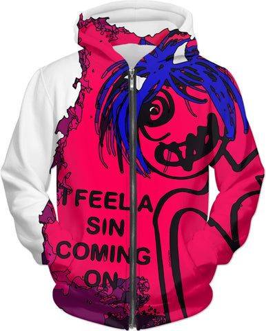 Hoodies/ I Feel A Sin Coming On
