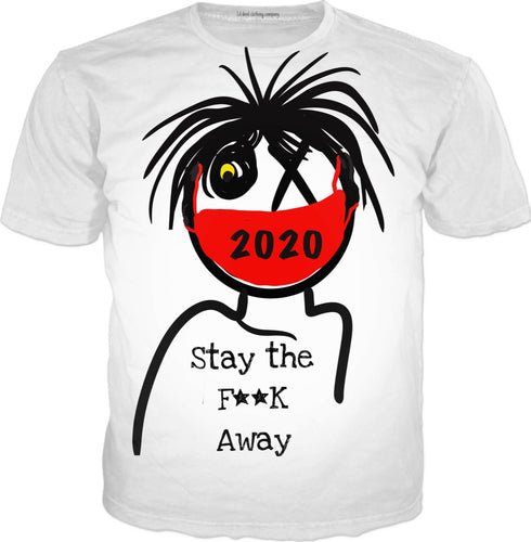 T-shirts Stay Away Covid
