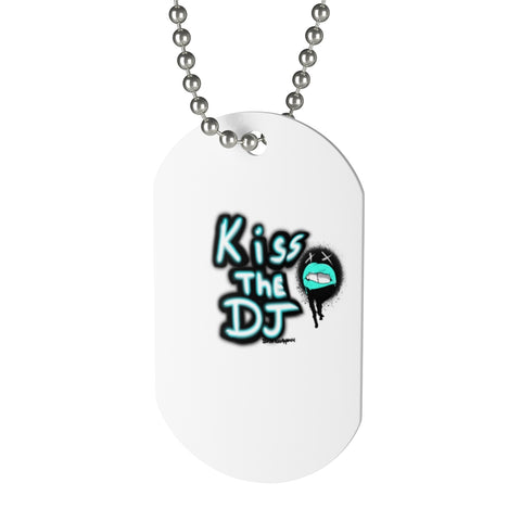 Dog Tag kiss the dj