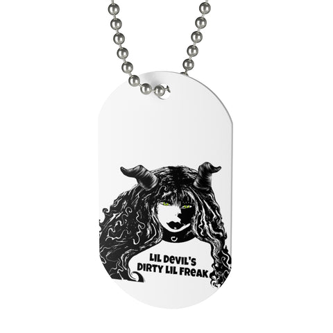 Dog Tag Lil devils Dirty lil freak