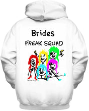 Hoodies Brides Freak Squad DLF