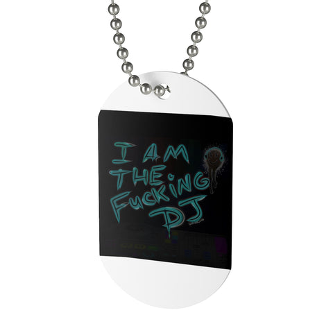 Dog Tag I'm the dj 4
