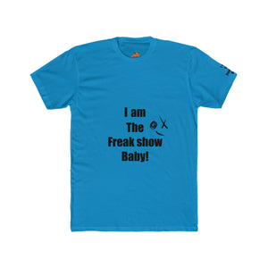 Men's Cotton Crew Tee I am the frea she baby dlf