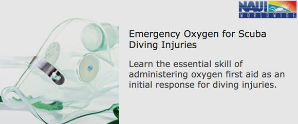 Online Emergency O2 Administration - Elearning by NAUI / DAN