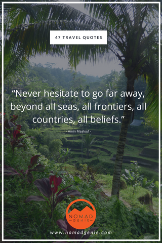 Never Hesitate To Travel Quote