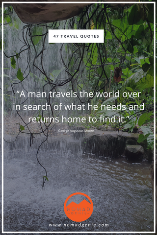 George Moore Travel Quote