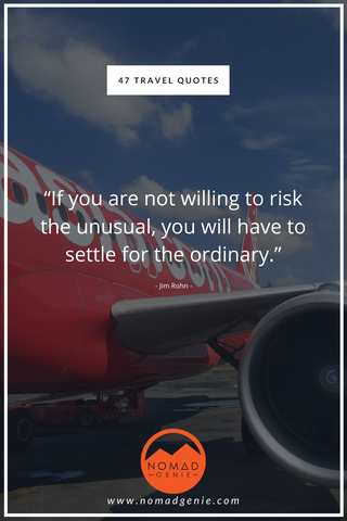 Travel Quote Risk The Unusual