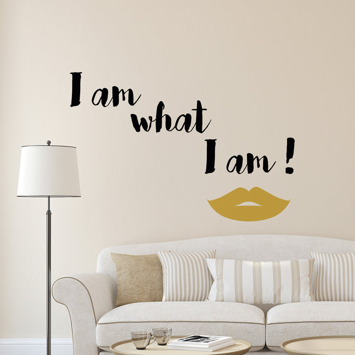 What I Am Wall Quote