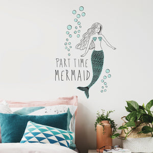 Part Time Mermaid Wall Quote-Reading,written in blue, Part time mermaid, this delightful wall quote is complete with seafoam bubbles. Put on wall over bed