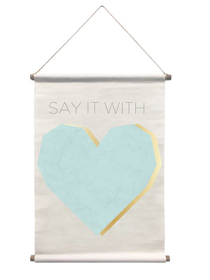 Say It Wall Tapestry-he quote, Say it With…is completed by this tapestry's teal heart. Its marble design and gold accents.