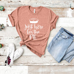 Just Here for the Pie Shirt | Festive Thanksgiving Shirt