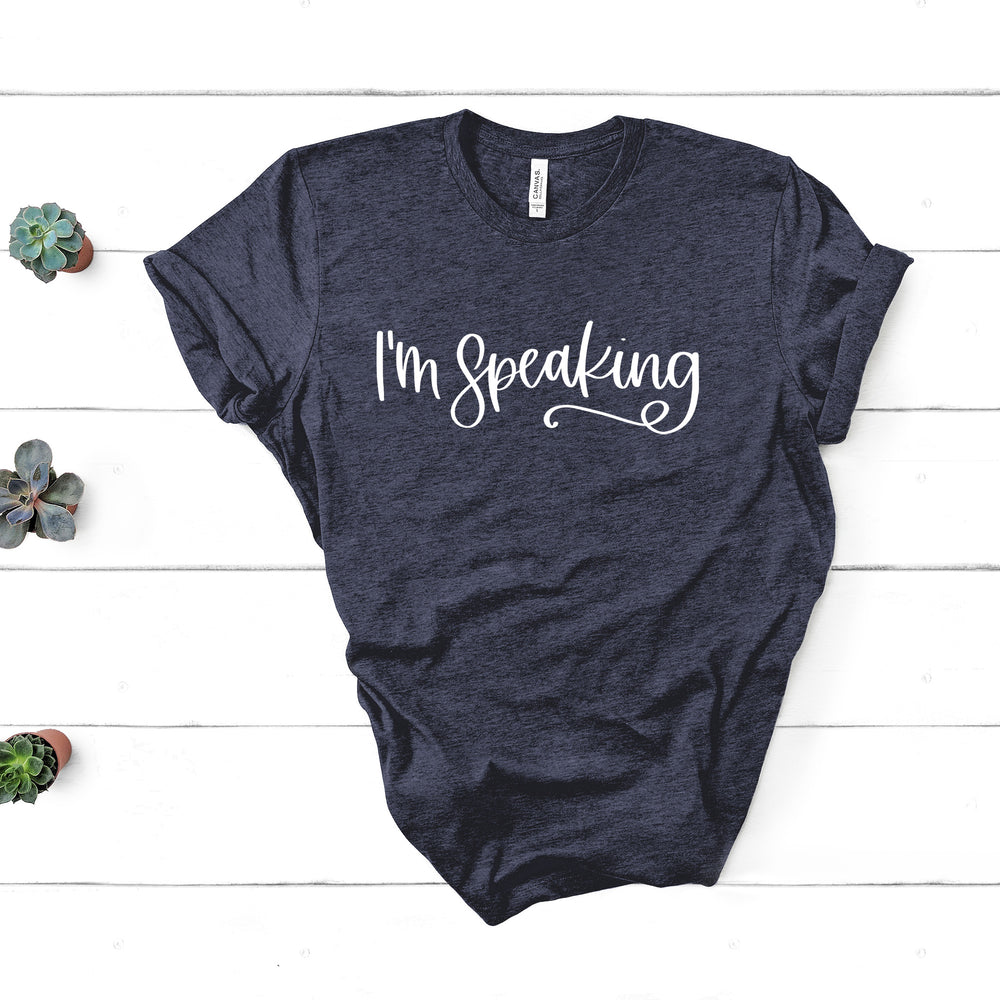 I'm Speaking Shirt | Madam Vice President | Kamala Harris Shirt