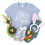 Silly Rabbit Easter is for Jesus Shirt | Funny Easter Shirt