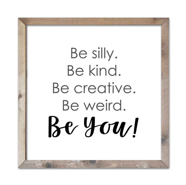 Be Silly - BE YOU!