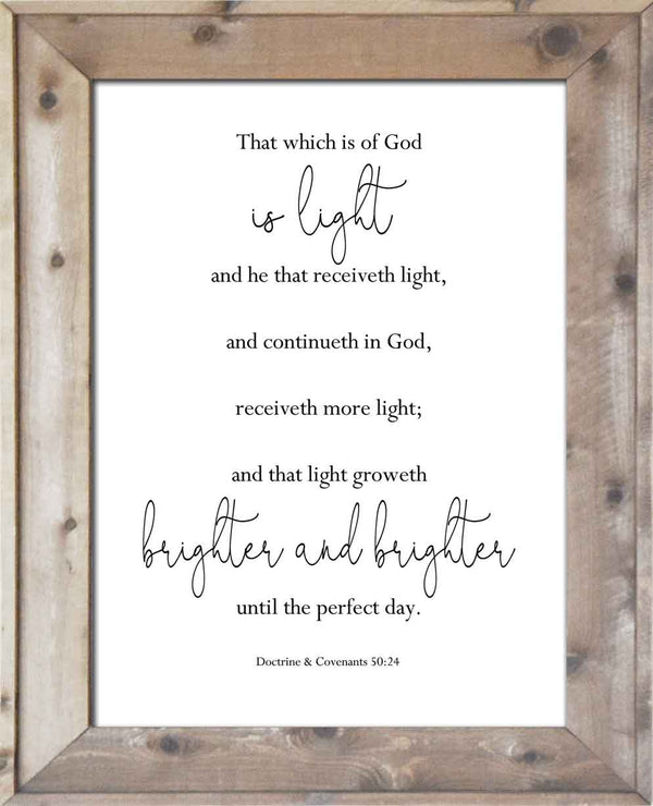 That Which is of God is Light - D&C 50:24