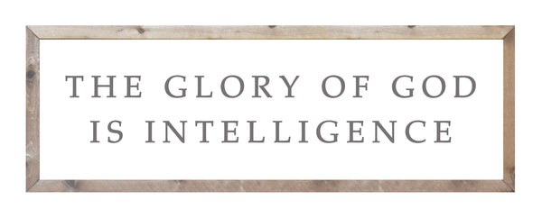 The Glory of God is Intelligence