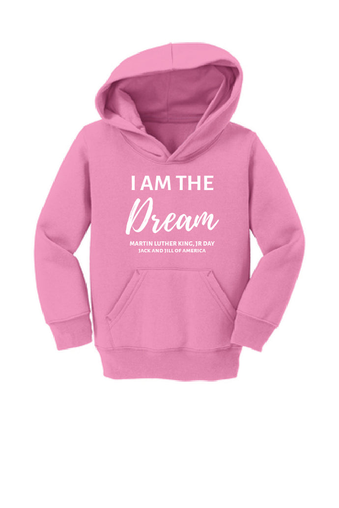 I Am The Dream Hoodie - TODDLER- Candy Pink
