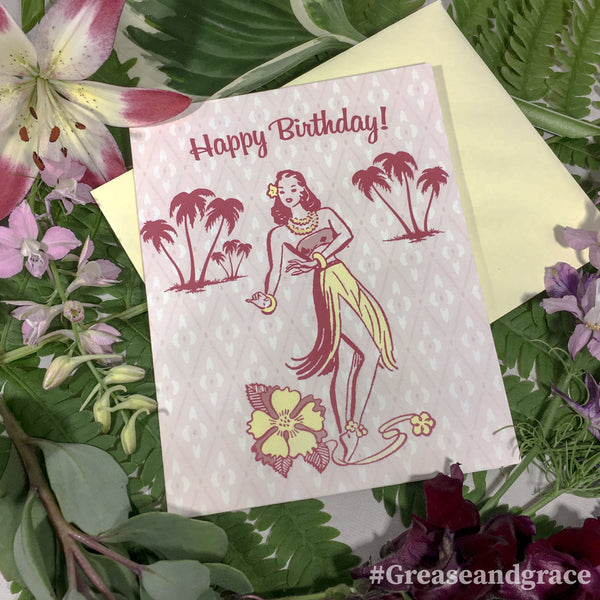grease and grace, retro, vintage, mid century modern, rockabilly, tiki, hula, 1950s, fifties, 1940s, hawaiian, island, birthday card, card, greeting card, note card, birthday for her, female birthday, friend birthday, island birthday