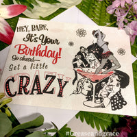 """Get a Little Crazy!"" Birthday Card INSTANT DOWNLOAD"