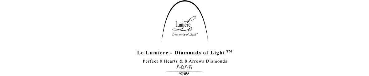 Le Lumiere - Diamonds of Light™