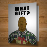 """What Gift"" card"