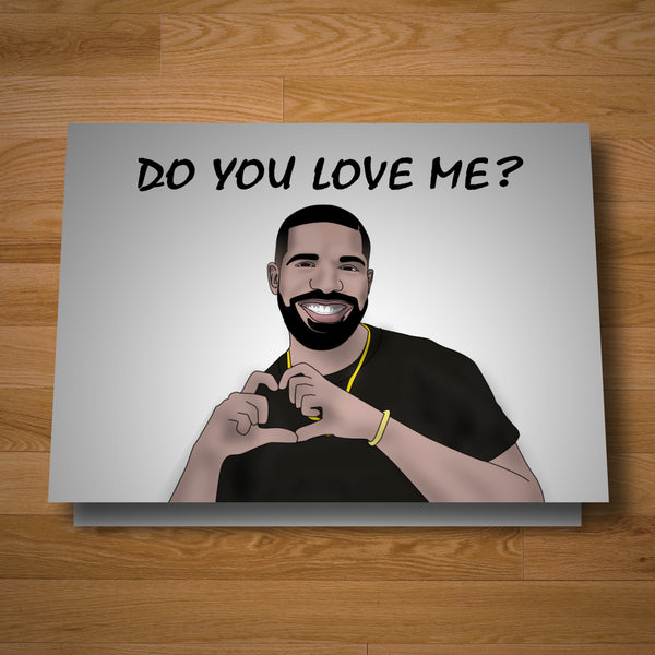 """Do You Love Me"" card"
