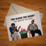 """The Older The Berry"" birthday card"