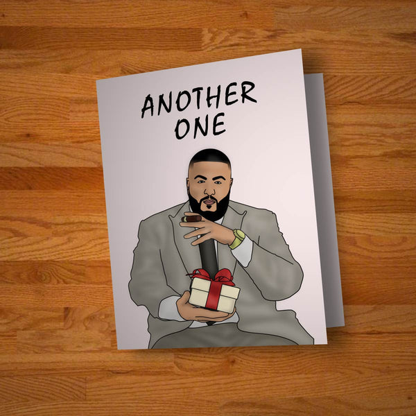 """Another One"" Celebration Card"