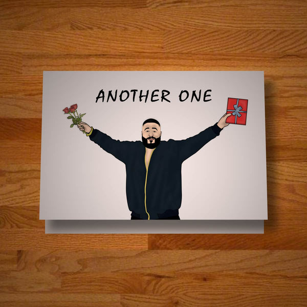"Another 'Another ""Another' One"" Celebration Card"