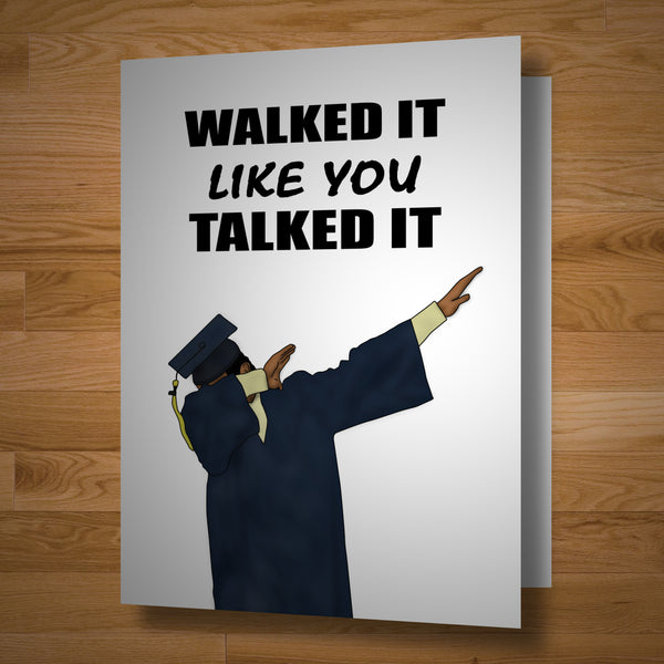 """Walk It"" Graduation Card"