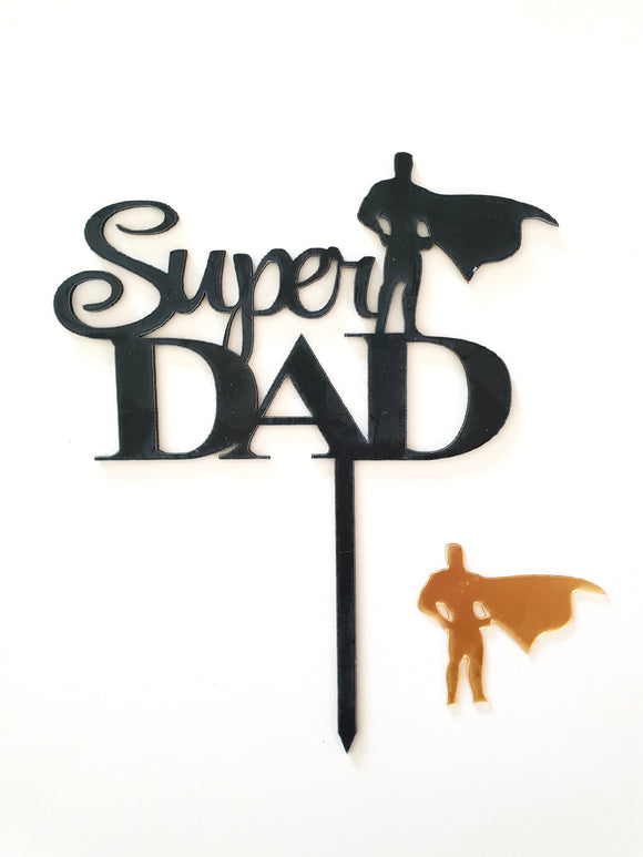 Super Dad | Acrylic Cake Topper | Fathers Day