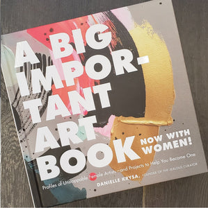 Reading List~A Big Important Art Book by Danielle Krysa