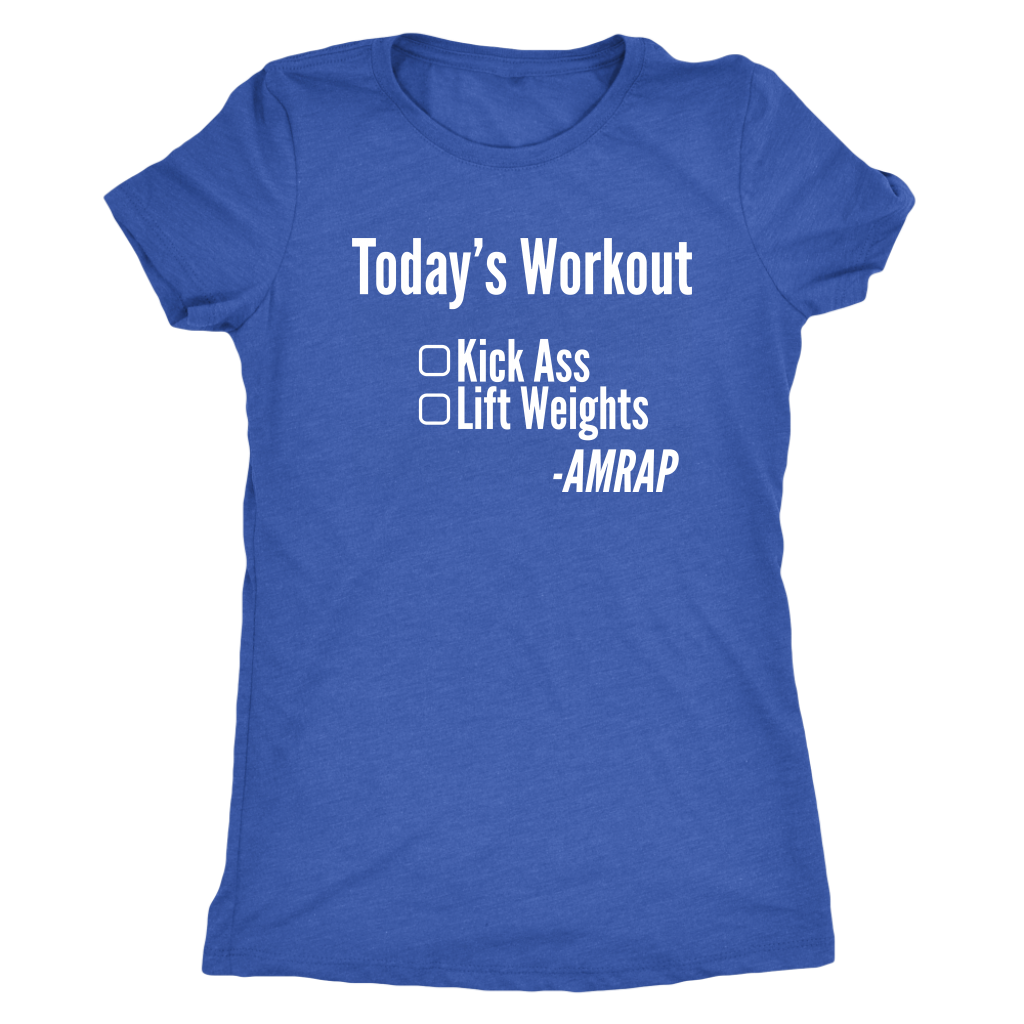 Kick Ass - As Many Reps As Possible - Women's Triblend Tee