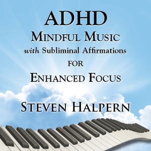 ADHD Mindful Music with Subliminal Affirmations