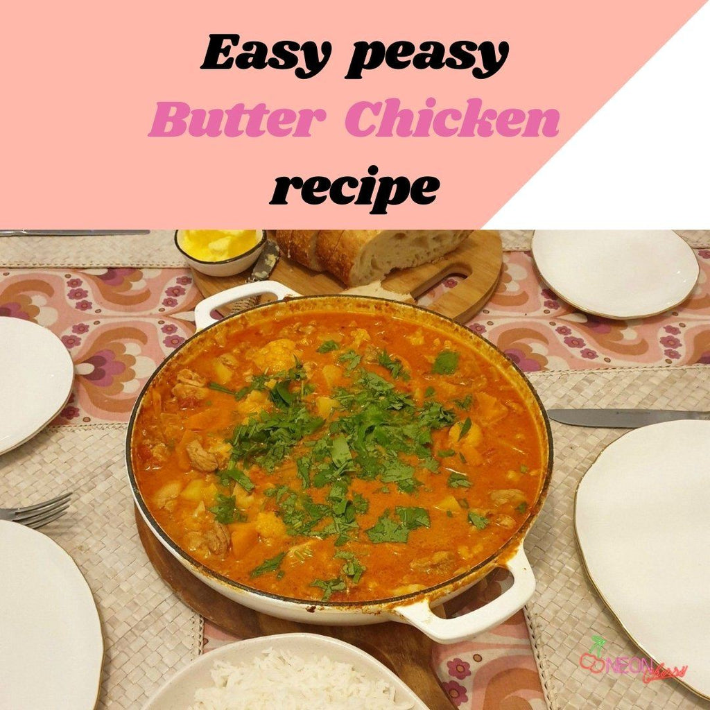 EASY PEASY BUTTER CHICKEN RECIPE
