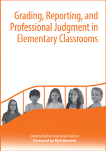 Grading, Reporting, and Professional Judgment in Elementary Classrooms