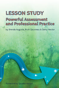 Lesson Study: Powerful Assessment and Professional Practice