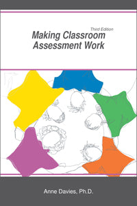 Making Classroom Assessment Work – 3rd Edition