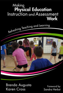 Making Physical Education Instruction and Assessment Work