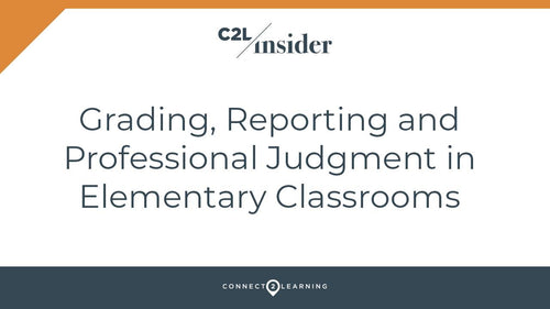 2019.102.000.IN - Grading, Reporting, and Professional Judgment in Elementary Classrooms