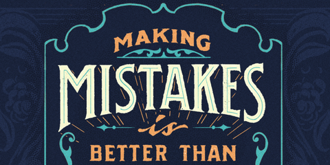 Making Mistake is Better Than Doing Nothing