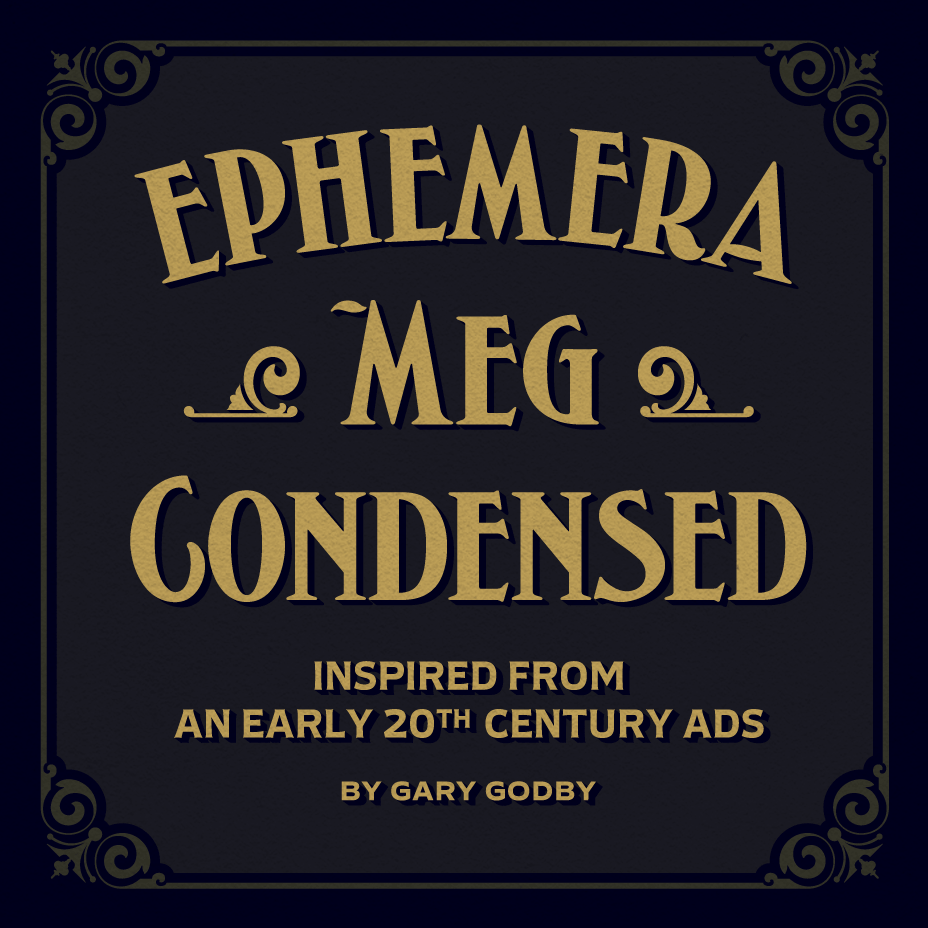 Ephemera Meg Condensed