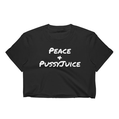 Peace & PussyJuice Crop-Top