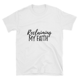 Reclaiming My Faith T-Shirt