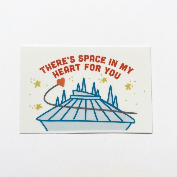 "There's Space In My Heart For You: 3"" x 2"" STICKER"