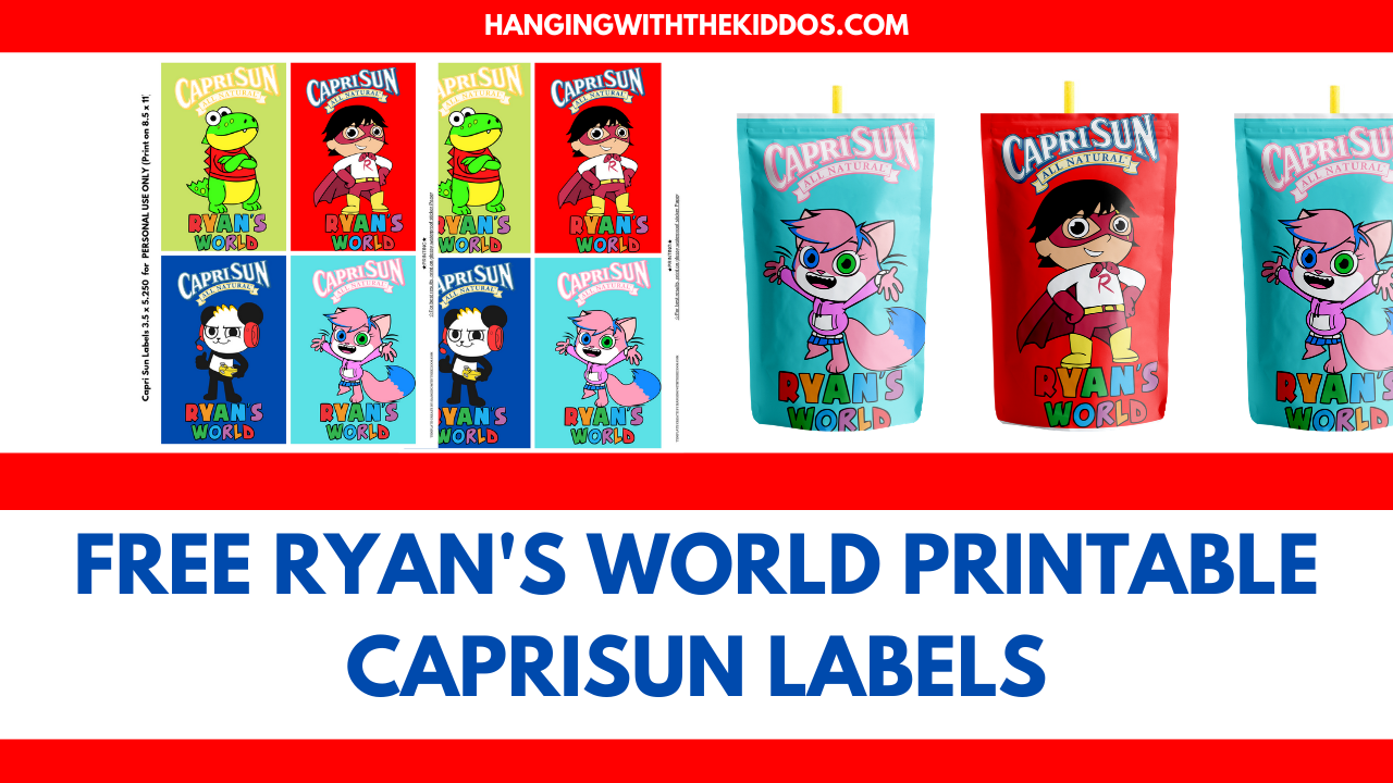 Free Ryan S World Printable Capri Sun Label Template Juice Labels Hanging With The Kiddos