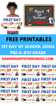 Load image into Gallery viewer, First Day of School Signs free printables